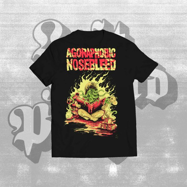 Agoraphobic Nosebleed Not A Daughter shirt
